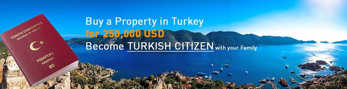 Buy a Property in Turkey - Become TURKISH CITIZEN with your Family