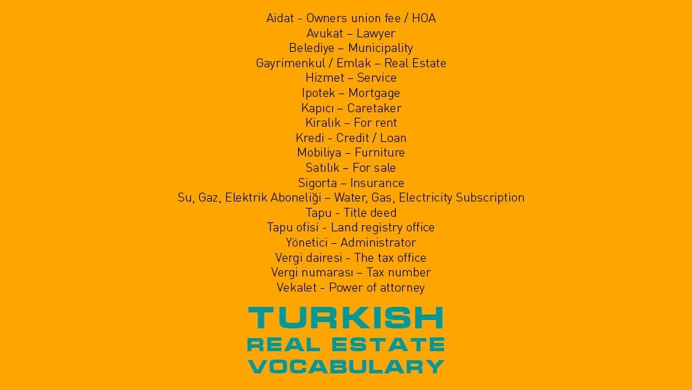 Some Turkish Vocabulary Useful if You Want to Get a Home in Turkey